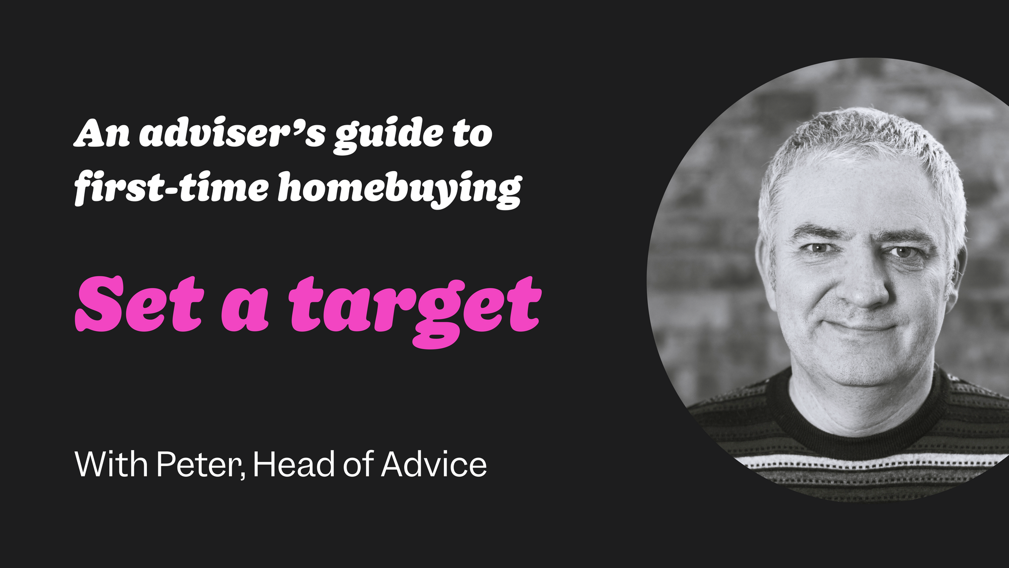 First-time buyer guide #2: Set a target