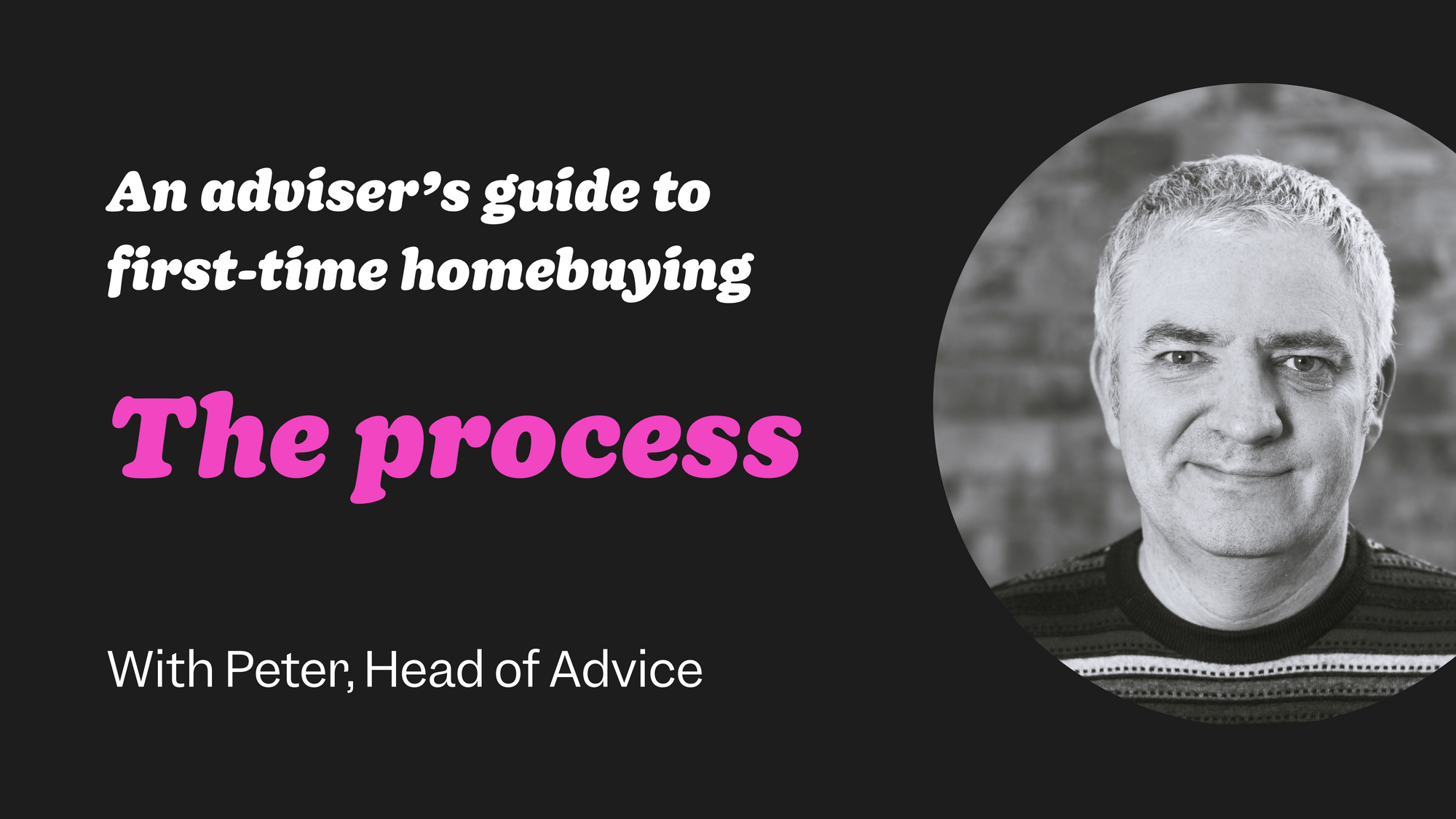 First-time buyer guide #3: Understand the process