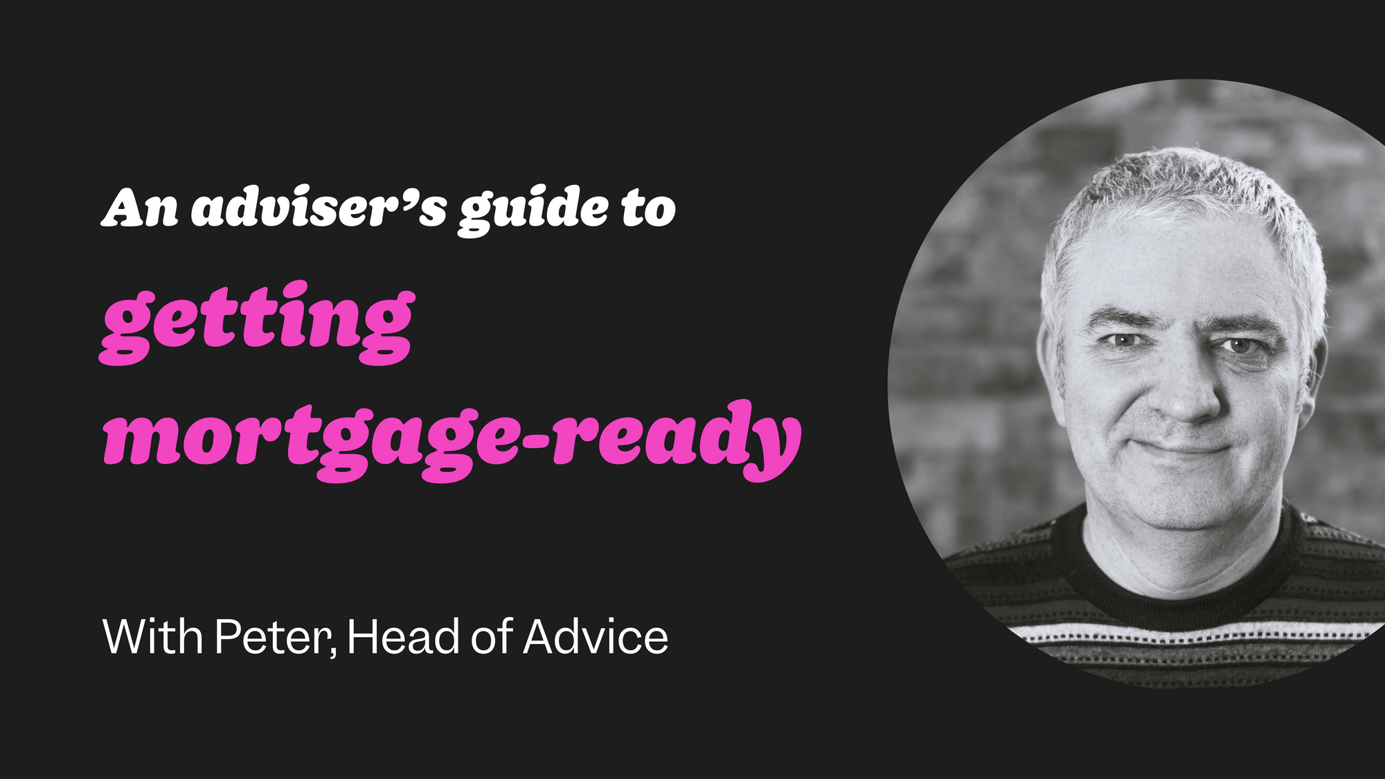 First-time buyer guide #5: getting mortgage-ready