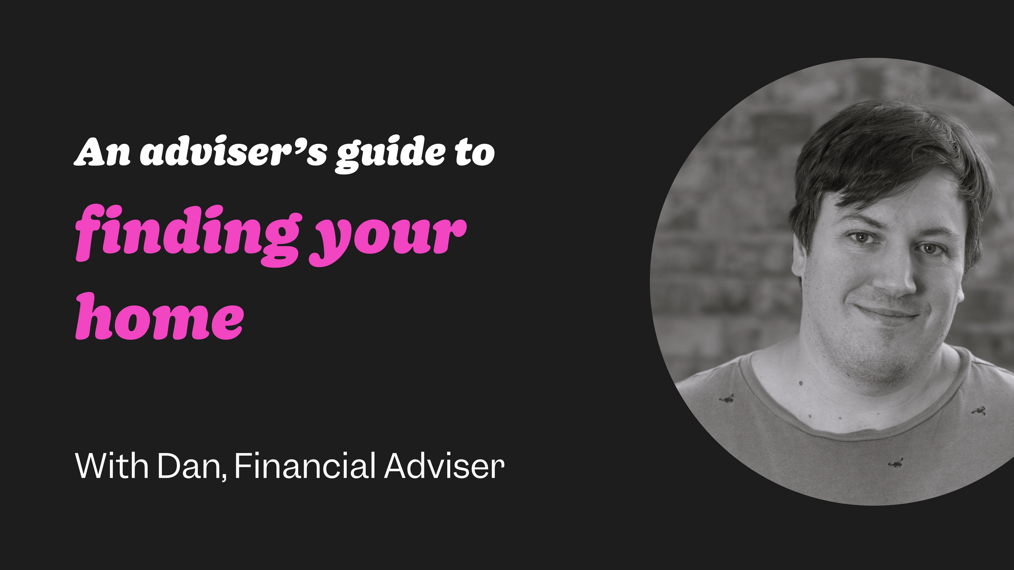 First-time buyer guide #6: finding your home